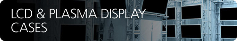 LCD & Plasma Display Case